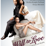 Will To Love Premiere On TV One